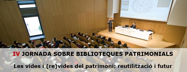 Presentació IV Jornada sobre Biblioteques Patrimonials