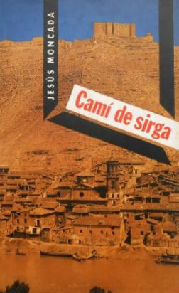 """Porta de l'obra """"Camí de sirga"""", de Jesus Moncada"""