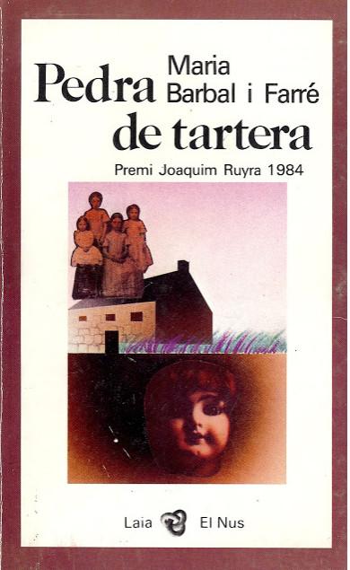 """Portada de l'obra """"Pedra de tartera"""", de Maria Barbal"""