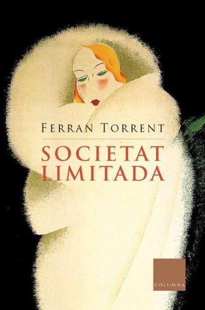 Portada de l'obra Societat Limitada, de Ferran Torrent