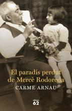 Portada El paradís perdut de Mercè Rodoreda, de Carme Arnau